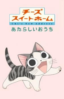 Chi's sweet home ~ Atarashii Ouchi ~